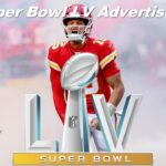 Super Bowl LV Advertising